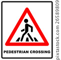 Pedestrian Symbol Vector Illustration isolated on 26589809