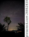Starry night and milkyway with tree and citylight. 26662830
