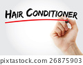 Hand writing Hair conditioner with marker 26875903