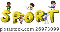 Design for word sport with people doing sports 26973099