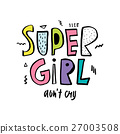 Super girl don't cry. Expressive hand drawn phrase 27003508