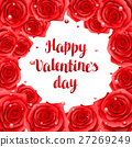 Happy Valentine day frame with red realistic roses 27269249