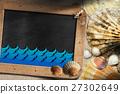 Beach Vacation - Seashells and Blackboard 27302649