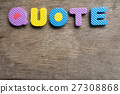 Colorful word Quote on old wooden background 27308868