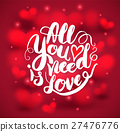 All need is love calligraphy with hearts lettering 27476776
