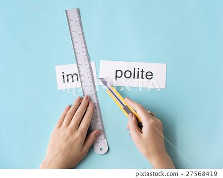 Misbehave Impolite Hands Cut Word Split Concept 27568419