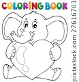 Coloring book elephant holding heart 27616703
