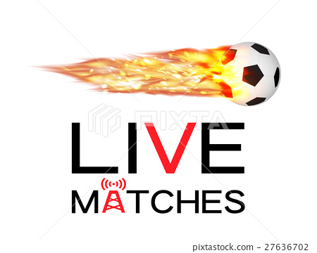 live soccer football match with football burning f 27636702