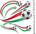 italian and mexican flag set with soccer ball 27653427