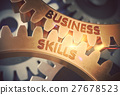 Business Skills on the Golden Gears. 3D 27678523