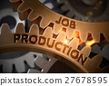 Job Production on Golden Gears. 3D Illustration. 27678595