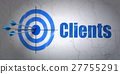 Business concept: target and Clients on wall 27755291