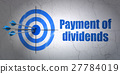 Money concept: target and Payment Of Dividends on 27784019