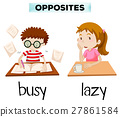 Opposite words for busy and lazy 27861584