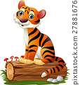 Cartoon tiger sitting on tree log 27881676