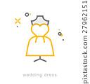Thin line icons, Wedding dress 27962151