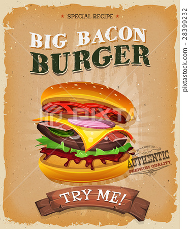 Grunge And Vintage Big Bacon Burger Poster 28399232