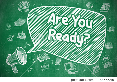 Are You Ready - Hand Drawn Illustration on Green 28433546
