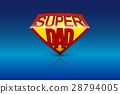 Super dad shield on blue background. 28794005