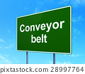 Industry concept: Conveyor Belt on road sign 28997764