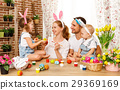 Happy easter! family  paint  eggs  29369169