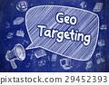 Geo Targeting - Hand Drawn Illustration on Blue 29452393