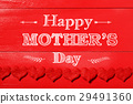 Happy Mothers Day message with red felt hearts 29491360