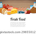 Fresh food card design. Food background with 29655012
