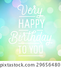 Vintage background with slogan for birthday 29656480