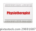Health concept: newspaper headline Physiotherapist 29691687