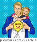 Super dad and his beloved daughter 29712618