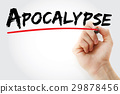 Hand writing Apocalypse with marker 29878456