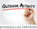 Hand writing Outdoor activity with marker 29878480