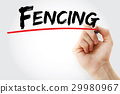 Hand writing Fencing with marker 29980967