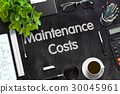 Black Chalkboard with Maintenance Costs. 3D 30045961