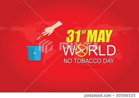 World No tobacco day May 31 30506535