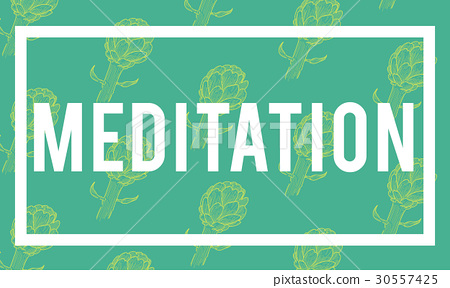 Meditation word on green background 30557425