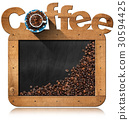 Blackboard with Coffee Beans and Text Coffee 30594425