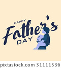 fathers, father, family 31111536