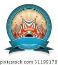 Vintage Circus Badge With Ribbon And Big Top 31199179