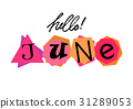 Hello June. Welcoming card with lettering 31289053