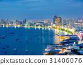 Pattaya city and ocean view 31406076