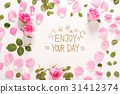 Enjoy Your Day message with roses and leaves 31412374