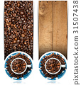 Banners with Roasted Coffee Beans and Cup 31507438