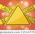 caution, sign, warning 31514770