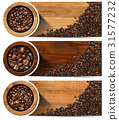 Banners with Roasted Coffee Beans 31577232