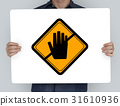 Studio Shoot Holding Banner with Don't Touch Caution Sign 31610936