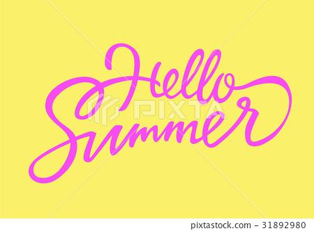 Hello Summer - vector drawn brush lettering 31892980
