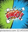 Bingo! Comic Speech Bubble. 32145038