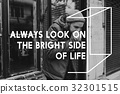 Always Look on The Bright Side Life Motivation Inspiration 32301515